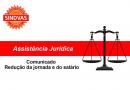 ASSISTÊNCIA JURÍDICA DO SINDVAS esclarece sobre a Redução da Jornada e do Salário