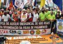 Centrais sindicais fazem ato pela desoneração da folha e em defesa do auxílio de R$ 600